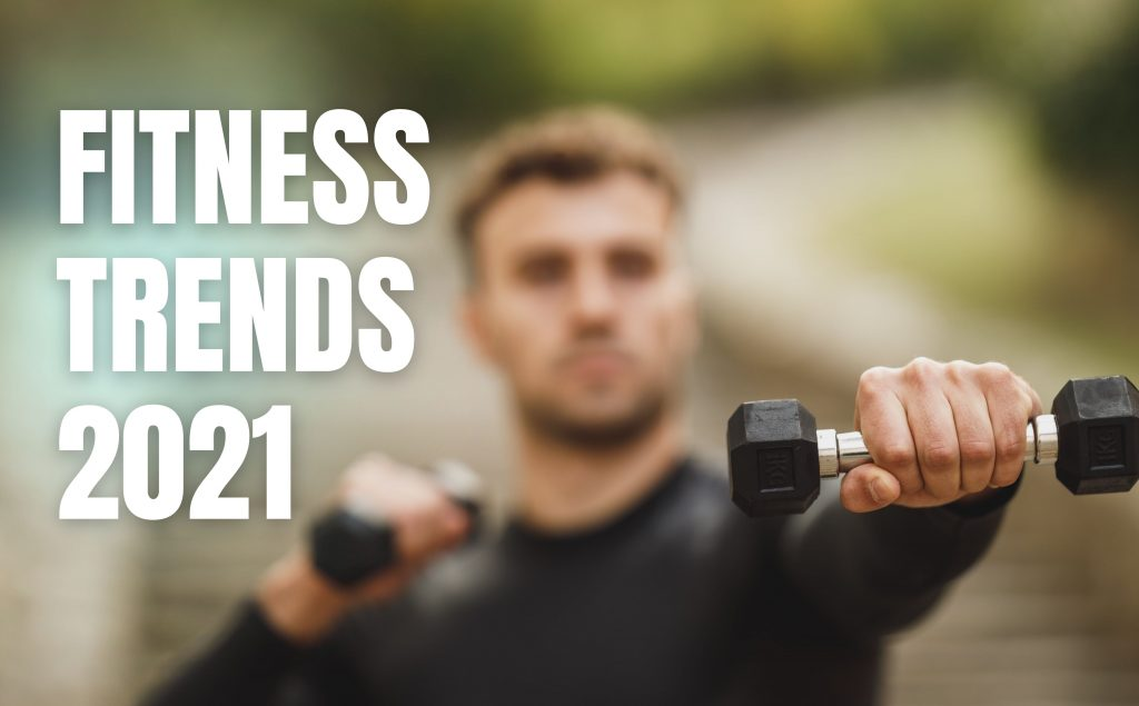 Fitness Trends 2021